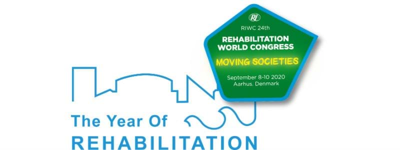"""The Year of Rehabilitation - Rehabilitation International World Congress 2020 in Aarhus, Denmark"""